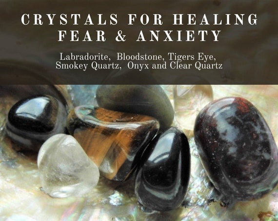 Fear Healing Crystals,  Crystals for Healing Fear & Anxiety, Crystals Therapy for Fear, Crystals Fear Healing, Healing Gifts