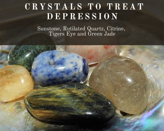 Crystals for Depression, Crystals to treat Depression,  Healing Depression Crystals