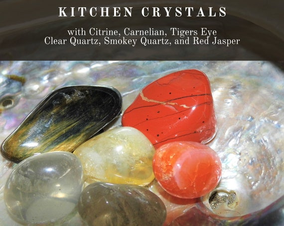 Kitchen Crystals, Crystals for your Kitchen,  Crystals for your Home,  Home Crystals