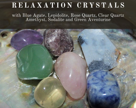 Relaxation Crystals,  Crystals for Relaxing,  Relaxation Treatment,  Crystal Healing