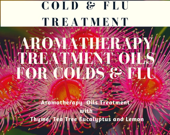 Aromatherapy Oils for Colds,  Essential Oils for Colds & Flu, Flu Treatment, Essential Oil Treatments
