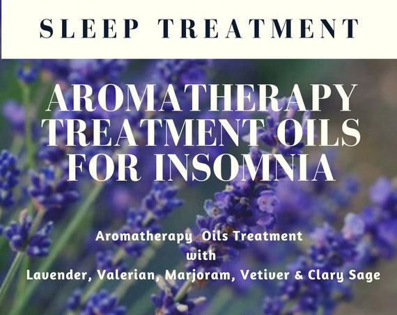 Aromatherapy Oils for Insomnia,  Essential Oils for Sleep, Insomnia Treatment, Essential Oil Treatments