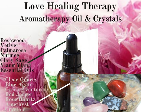 Love Oils & Crystals,  Love Healing Therapy, Essential Oils for Love, Crystals for Love