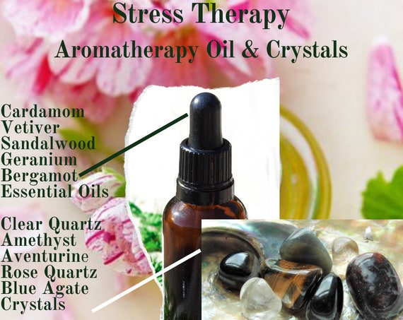 Stress Oils & Crystals,  Stress Therapy, Essential Oils for Stress, Crystals for Stress, Stress Treatment
