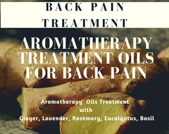 Back Pain Aromatherapy Oils ,  Essential Oils for Back Pain, Backache Relief,  Back Pain Remedy,  Treatment Oils