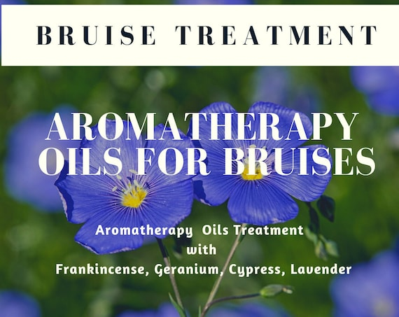 Aromatherapy Oils for Bruises ,  Essential Oils for Bruising,  Treatment for Bruises, Bruise Remedy
