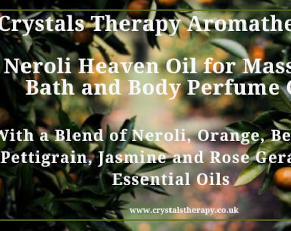Neroli Heaven Aromatherapy Essential Oil, Aromatherapy Oil, Bath Oil, Best Massage Oil, Perfume Oil