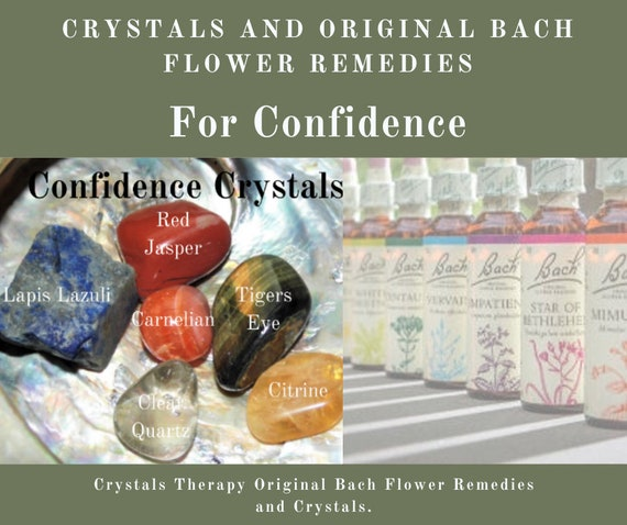 Bach Remedy and Crystals for Confidence, Original Bach Flower Remedies,  Confidence Crystals