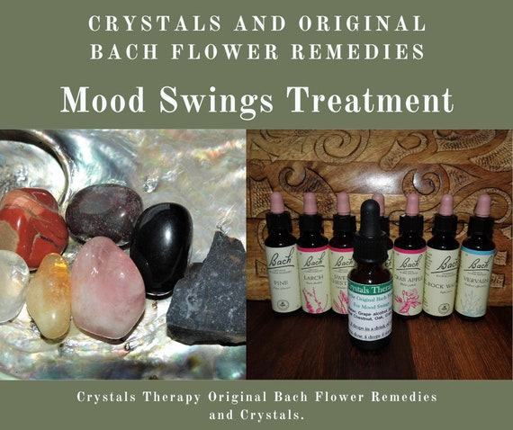 Mood Swings Treatment, Crystals and Original  Bach Flower Remedies, Mood Therapies
