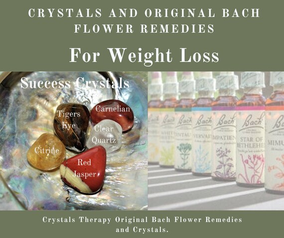 Bach Flower Remedy and Crystals for Weight Loss, Original Bach Flower Remedies, Crystal Weight Loss Treatment