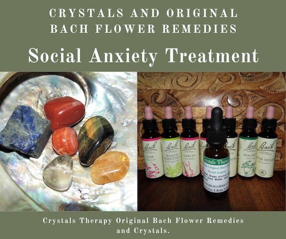 Social Anxiety Treatment, Crystal and Bach Original Flower Remedies