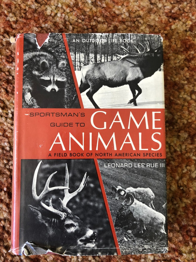 The Sportsman's Guide to Game Animals Leonard Lee Rule 111 1971