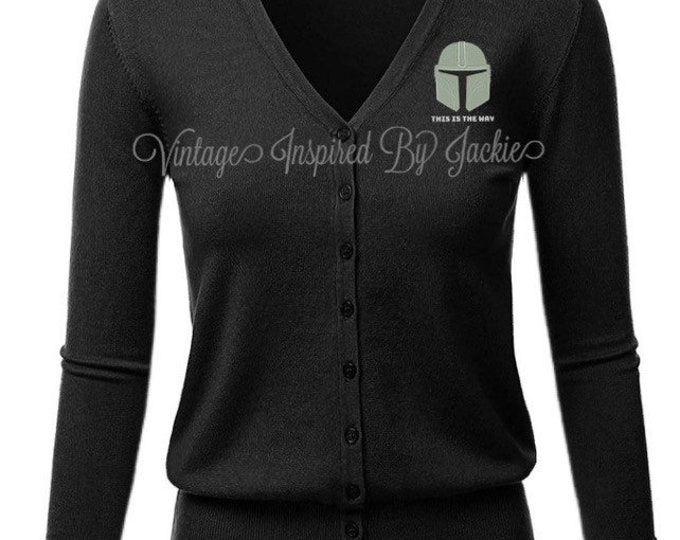 Featured listing image: This is the Way,  themed embroidered Cardigan pre-order