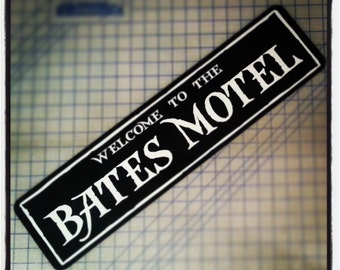 Welcome to the Bates Motel Sign