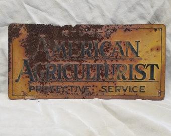 Vintage American Agriculturist Sign