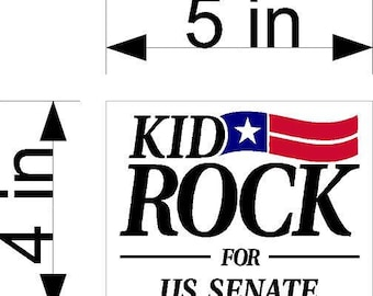 Kid Rock FOR US SENATE Sticker American Bad Ass 5 inch