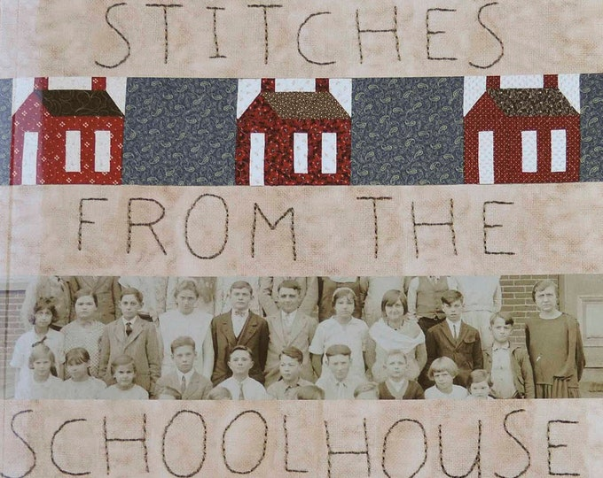 Pattern Book: Stitches From the Schoolhouse - Projects Inspired by Classrooms of the Past by Renee Plains