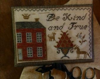 "Pattern: ""Be Kind & True Thread Keep"" - Cross Stitch  by Stacy Nash Primitives"