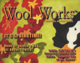 Magazine: WOOL WORKS -  Spring 2019 - A Magazine for Wool Lovers!