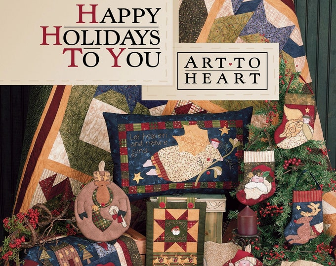 "Pattern Book: ""Happy Holidays To You"", by Nancy Halvorsen of Art to Heart"