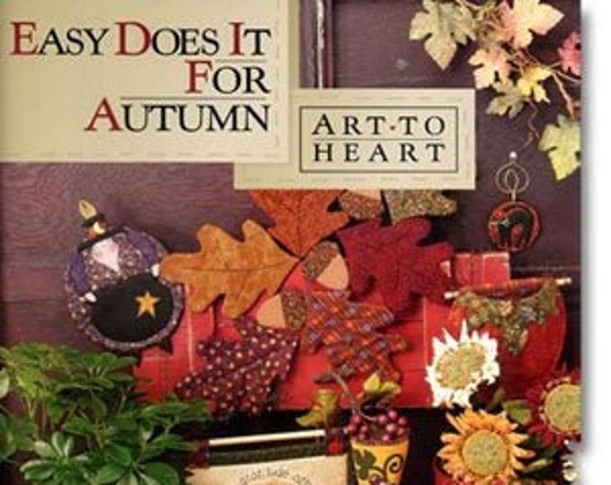"Pattern Book: ""Easy Does it For Autumn"", by Nancy Halvorsen of Art to Heart"