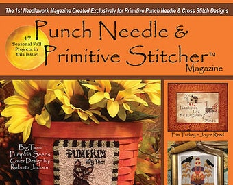 Magazine: NEW! Fall 2018 Issue - Punch Needle & Primitive Stitcher