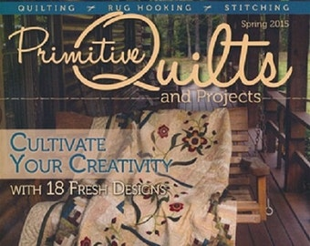 CD Magazine: Spring 2015 Primitive Quilts and Projects Magazine Back Issue