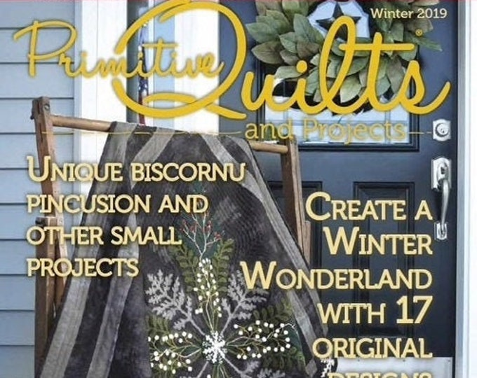 Magazine: Winter 2019 Primitive Quilts and Projects