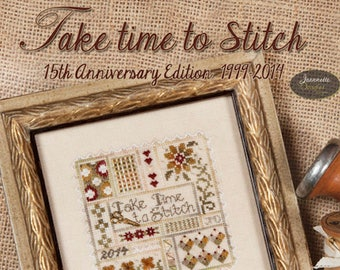 Kit and Pattern: Take time to Stitch 15th Anniversary Edition by Jeannette Douglas Designs