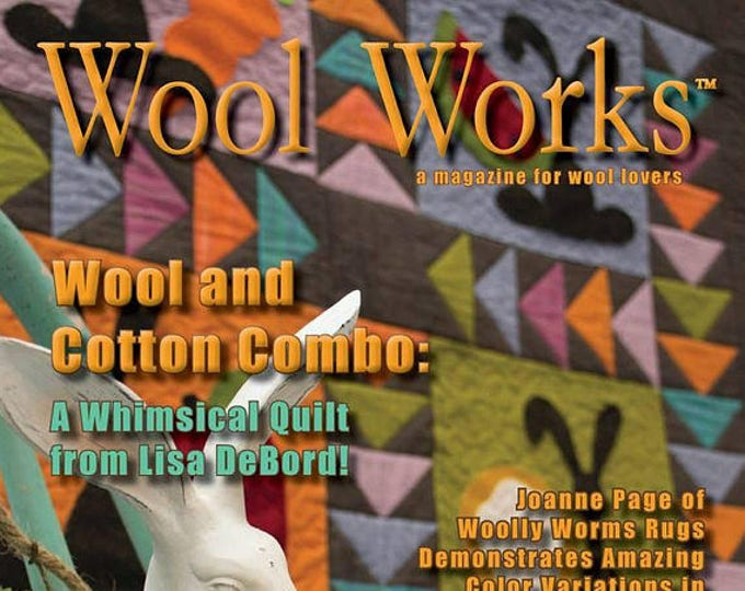 Magazine: WOOL WORKS -  Spring 2018 - A Magazine for Wool Lovers!