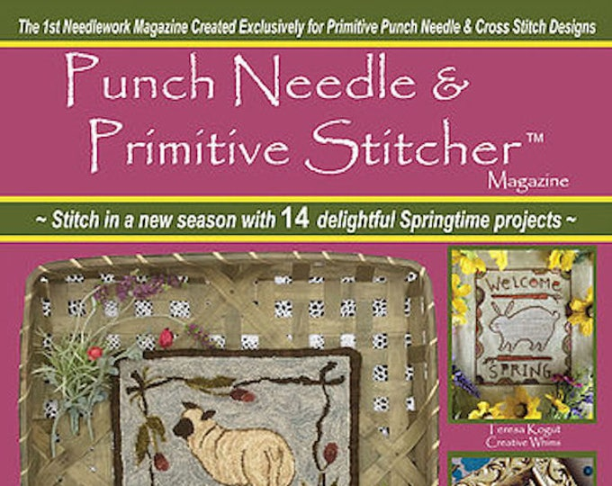 Magazine: NEW! Spring 2018 Issue - Punch Needle & Primitive Stitcher