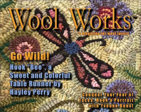 Magazine: Summer 2018- Wool Works - A Magazine for Wool Lovers!