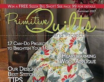 Magazine: Summer 2017 Primitive Quilts and Projects