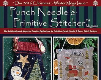 Magazine: 2016 Christmas/Winter Mega Issue  - Punch Needle and Primitive Stitcher (back issue)