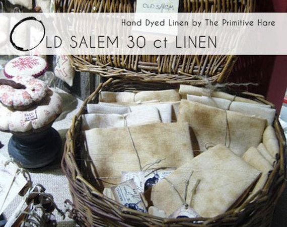 Linen: Old Salem 30 count Hand Dyed, Standard Cut, from the Primitive Hare