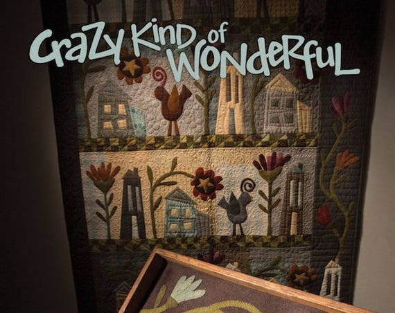 Pattern Book: Crazy Kind of Wonderful - by Janet Rae Nesbitt / ONE S1STER Designs