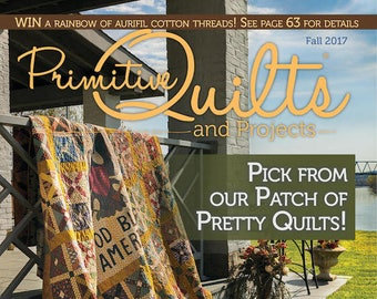 Magazine: Fall 2017 Primitive Quilts and Projects