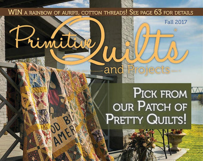 Magazine: 2017 Fall Primitive Quilts and Projects