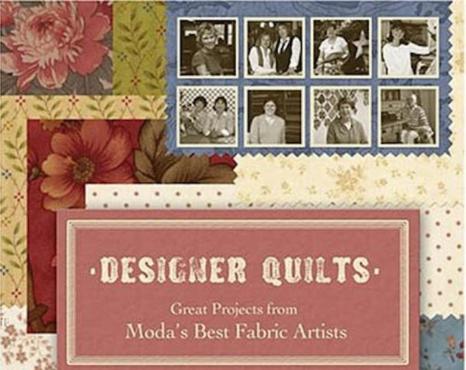 Pattern Book: Designer Quilts - Great Projects from Moda's Best Fabric Artists
