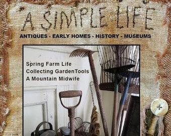 Magazine: NEW! 2019 Spring Issue - A Simple Life