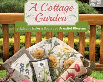 Pattern Book: A Cottage Garden - Stitch and Enjoy a Bounty of Beautiful Blossoms - by Kathy Cardiff