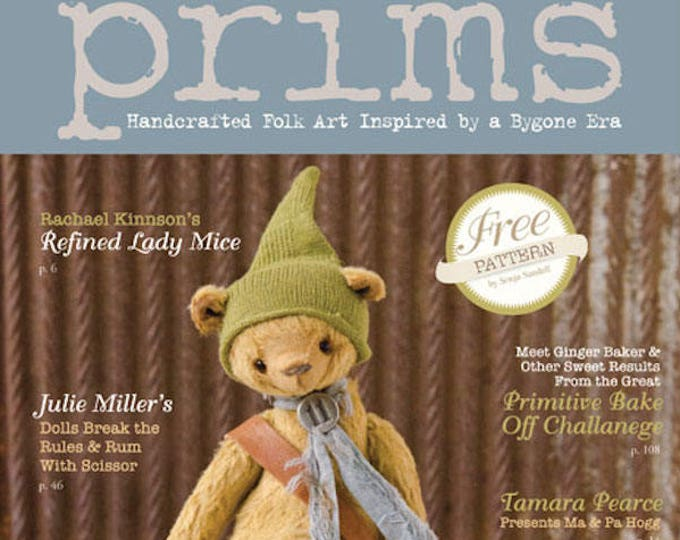 Magazine: Winter 2018 Prims - Handcrafted Folk Art Inspired by a Bygone Era - Stampington and Company