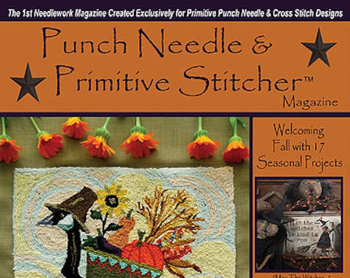 Magazine: Fall 2017 - Punch Needle & Primitive Stitcher