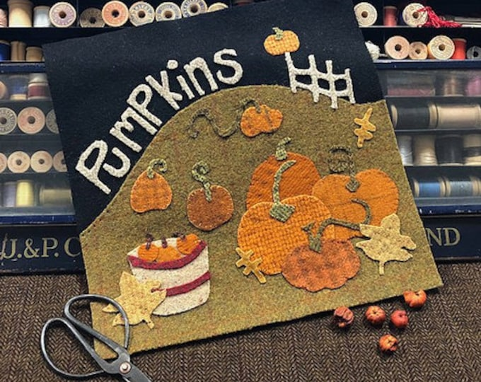 """Pattern: """"The Pumpkin Patch"""" Wool Appliqué by 1894 Cottonwood House"""