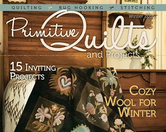 Magazine: Winter 2016 Primitive Quilts and Projects Winter 2016