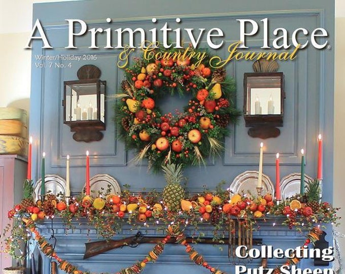 Magazine: Winter 2016 - A Primitive Place & CountryJournal