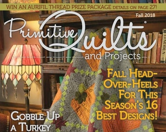Magazine: NEW! Fall 2018 Primitive Quilts and Projects