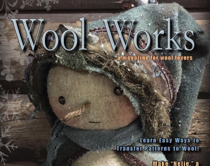 Magazine:Winter 2018- WOOL WORKS -  A Magazine for Wool Lovers!