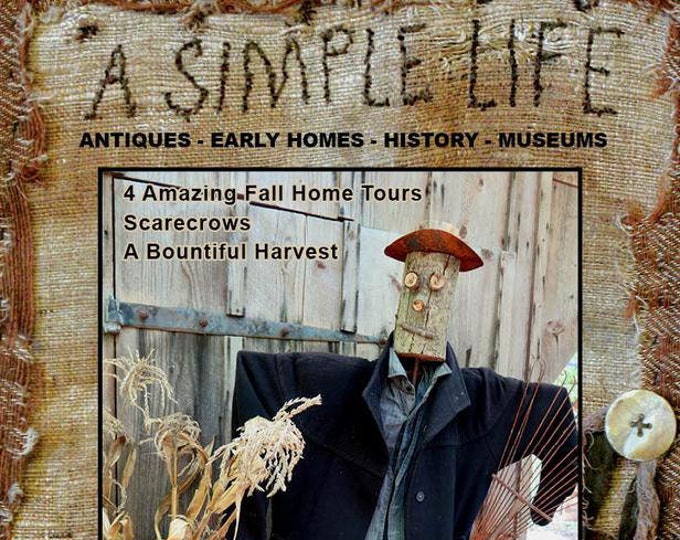 Magazine: Fall 2018  NEW Issue - A Simple Life