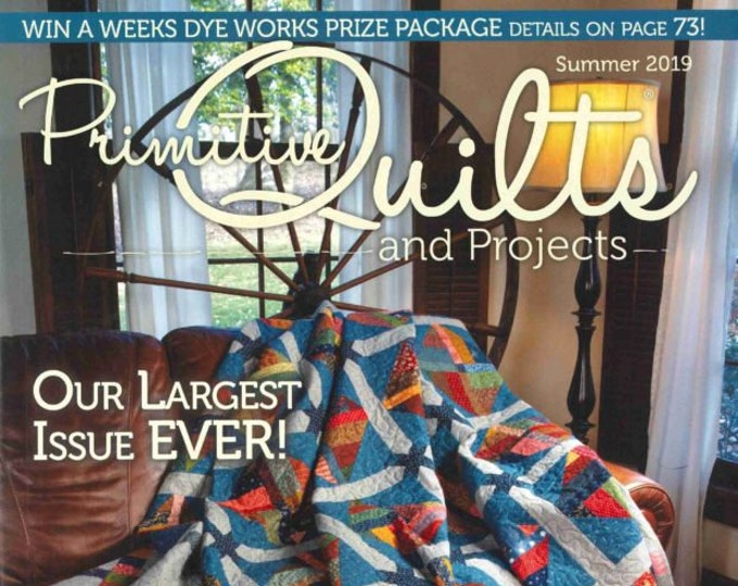 Magazine:Summer 2019 Primitive Quilts and Projects